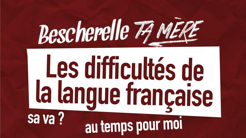 Les difficultés de la langue française #1